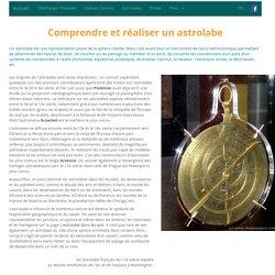Comprendre et réaliser un astrolabe