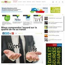 Mieux comprendre l'accord sur la qualité de vie au travail