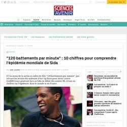10 chiffres pour comprendre l'épidémie mondiale de Sida - Sciencesetavenir.fr