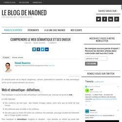 Comprendre le web sémantique et ses enjeux - Le blog de Naoned