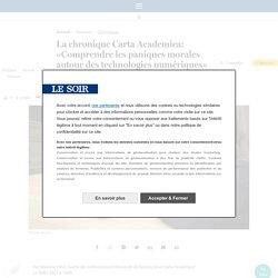 La chronique Carta Academica: «Comprendre les paniques morales autour des technologies numériques»