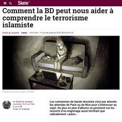 Comment la BD peut nous aider à comprendre le terrorisme islamiste