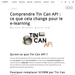 Comprendre Tin Can API : ce que cela change pour le e-learning