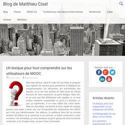 Un lexique pour tout comprendre sur les utilisateurs de MOOC - Blog de Matthieu Cisel