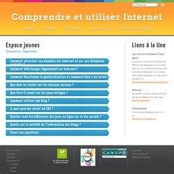 Jeunes - Comprendre et utiliser Internet