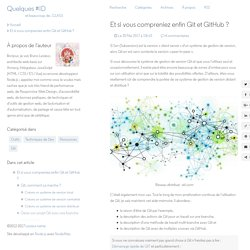 Comprendre et utiliser Git avec vos projets