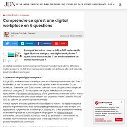 Comprendre ce qu'est une digital workplace en 6questions