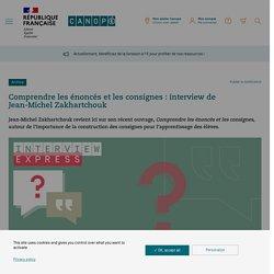 Comprendre les énoncés et les consignes : interview de Jean-Michel Zakhartchouk