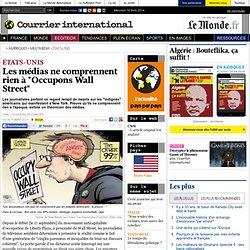 "Les médias ne comprennent rien à ""Occupons Wall Street"""