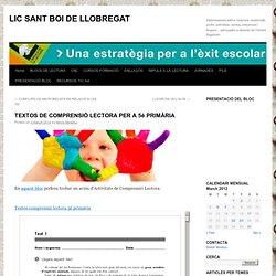 LIC SANT BOI DE LLOBREGAT » Blog Archive » TEXTOS DE COMPRENSIÓ LECTORA PER A 5è PRIMÀRIA