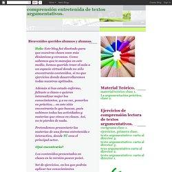 Comprensión Entretenida de Textos Argumentativos.: julio 2007