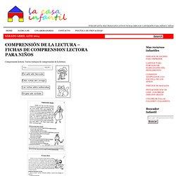 COMPRENSIÓN DE LA LECTURA – FICHAS DE COMPRENSION LECTORA PARA NIÑOS