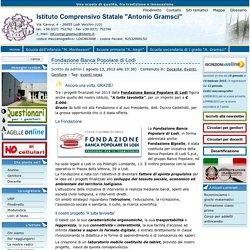 """IC """"Antonio Gramsci"""" - PROGETTO """"A tutta tavoletta"""" finanziato da Fondazione Banca Popolare di Lodi"""