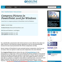 Compress Pictures in PowerPoint 2016 for Windows