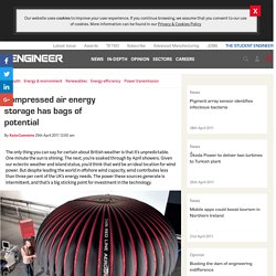 Compressed air energy storage has bags of potential