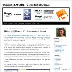 SQL Server 2016 Express SP1 – Compression de données