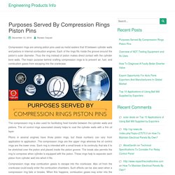 Purposes Served By Compression Rings Piston Pins