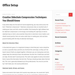 Creative Sidechain Compression Techniques You Should Know - Office Setup