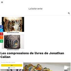 Les compressions de livres de Jonathan Callan