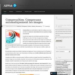 CompressNow. Compressez automatiquement les images - Allweb2