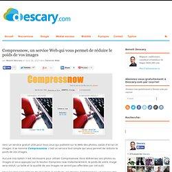 Compressnow, un service Web qui vous permet de réduire le poids de vos images