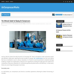 The Ultimate Guide for Buying Air Compressors