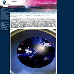 Du fer comprimé par laser pour comprendre le champ magnétique des planètes