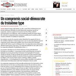 Un compromis social-démocrate du troisième type