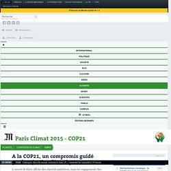 A la COP21, un compromis guidé par la «justice climatique»