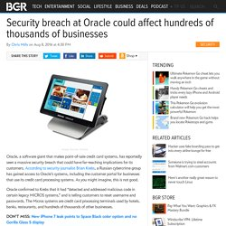 Security breach at Oracle could affect hundreds of thousands of businesses