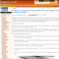 No Need to Compromise With Quality With Most Reliable Steel Suppliers in Australia