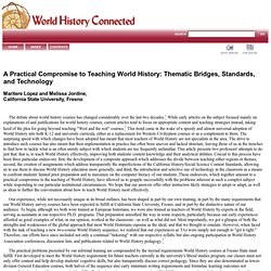 Maritere Lopez and Melissa Jordine: A Practical Compromise to Teaching World History: Thematic Bridges, Standards, and Technology