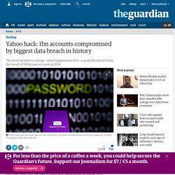 Yahoo hack: 1bn accounts compromised by biggest data breach in history