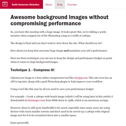 Awesome background images without compromising performance