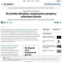 El cambio climático: compromiso europeo y soluciones locales