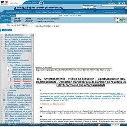 Amortissements – Règles de déduction – Comptabilisation des amortissements - Obligation d'annexer à la déclaration de résultats un relevé normalisé des amortissements