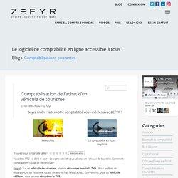 Comptabilisation de l'achat d'un véhicule de tourisme - Zefyr