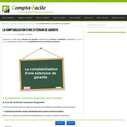 Comment comptabiliser une extension de garantie ?