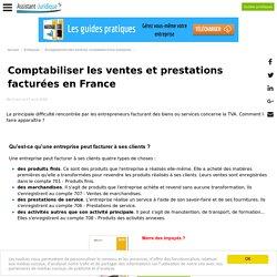 Comptabiliser les ventes et prestations facturées en France - Aide juridique entreprise en ligne gratuite