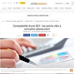 Comptabilité d'une SCI : les points clés à connaître absolument