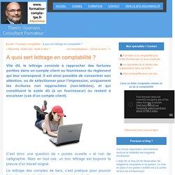 A quoi sert lettrage en comptabilité ? - Le blog du DAF freelance