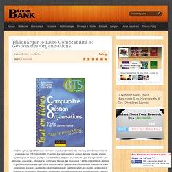 Télécharger le Livre Comptabilité et Gestion des Organisations