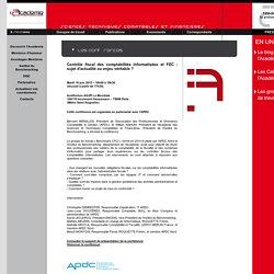 Contrôle fiscal des comptabilités informatisées et FEC : sujet d'actualité ou enjeu véritable ? / Les conférences / Evenements / L'Academie - Academie