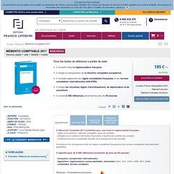 Mémento Comptable 2017 - Éditions Francis Lefebvre