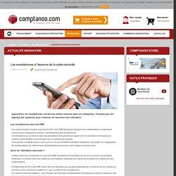 Les smartphones à l'épreuve de la cyber-sécurité
