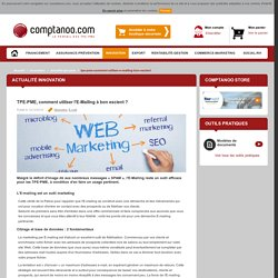 TPE-PME, comment utiliser l'E-Mailing à bon escient ?