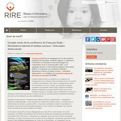 Compte rendu de la conférence de François Guité - Générations Internet et médias sociaux : l'éducation déstructurée