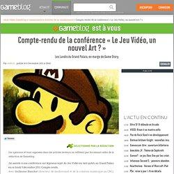 Compte-rendu de la conférence « Le Jeu Vidéo, un nouvel Art ? » - Les Lundis du Grand Palais, en marge de Game Story.