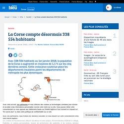 La Corse compte désormais 338 554 habitants