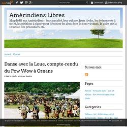 Danse avec la Loue, compte-rendu du Pow Wow à Ornans - Amérindiens Libres
